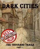 Dark Cities - 100+ scenarios for urban adventures!