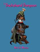 The Dachshund Dungeon