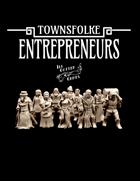 Townsfolke: Entrepreneurs