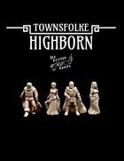 Townsfolke: Highborn