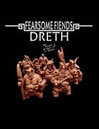 Fearsome Fiends: Dreth
