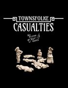 Townsfolke: Casualties