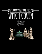 Townsfolke: Witch Coven