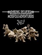 Daring Delvers: Mossfolk Adventurers