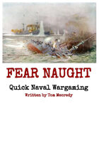 Fear Naught - Quick Naval Wargaming
