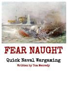 Fear Naught - Quick Naval Wargaming
