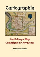 Cartographia: Multi-Player Map Campaigns in Chevauchee
