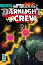 Darklight & Crew #1