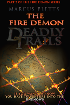 The Fire Demon - Book one AND book two