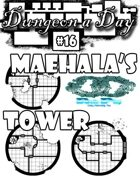 Dungeon a Day #16 Maehala's Tower