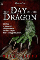 The Day of the Dragon, Fantasy Sword and Sorcery Action Series