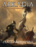 Arkadia 5e - Greek Class Archetypes