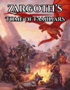 Zargoth's Tome of Familiars