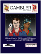 Gamblers:  A Player Class for Old School Games (including Labyrinth Lord)