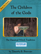 The Children of the Gods: The Classical Witch for Basic Era Games