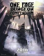One Page Dungeon Compendium: 2016 Edition