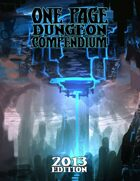 One Page Dungeon Compendium 2013 Edition