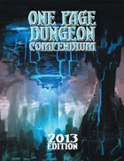 One Page Dungeon Compendium 2013 Print Edition