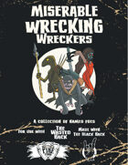 Miserable Wrecking Wreckers Print Edition