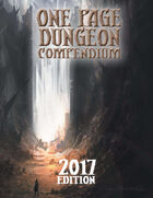 One Page Dungeon Compendium 2017 Print Edition