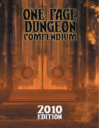 One Page Dungeon Compendium 2010 Print Edition