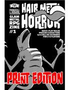 Hair Metal Horror #1 Print Edition