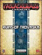 NeoExodus Legacies: Ruins of Trovaska (PFRPG)