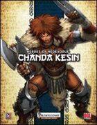 Heroes of NeoExodus: Chanda Kesin (PFRPG)