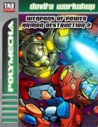 Weapons of Power Armor Destruction 2 (D20 Future)