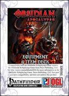 Obsidian Apocalypse Equipment & Item Deck (PFRPG)