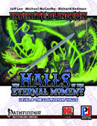 Infinite Dungeon: The Halls of the Eternal Moment Level 3 - The Clairvoyant Halls (PFRPG)