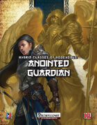 Hybrid Classes of NeoExodus: Anointed Guardian (PFRPG)