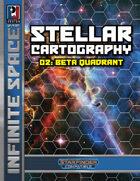 Infinite Space: Stellar Cartography 02 – Beta Quadrant
