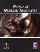World of Obsidian Apocalypse (5E)