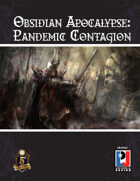 Obsidian Apocalypse: Pandemic Contagion (5E)