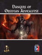 Dangers of Obsidian Apocalypse (5E)