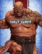 Races of NeoExodus: Half-Giant (5E)