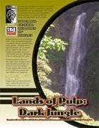 Land of Pulp: Dark Jungle (D20 Modern)