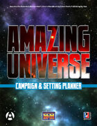 Amazing Universe Campaign Setting Planner (Super-Powered by M&M)