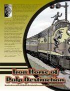 Iron Horse of Pulp Destruction (D20 Modern)