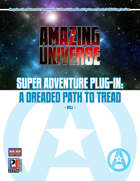 Super Adventure Plug-in: A Dreaded Path to Tread (Super-Powered by M&M)