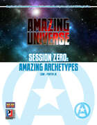 Session Zero: Amazing Archetypes (Super-Powered by M&M)
