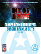 Danger Room Encounters: Burger, Brawl & Blitz (Super-Powered by M&M)
