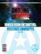 Danger Room Encounters: Mysteries Unwrapped (Super-Powered by M&M)