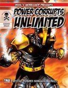 Power Corrupts Unlimited (M&M Superlink)
