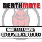 More Aggressive & More Aggressive (Remix)