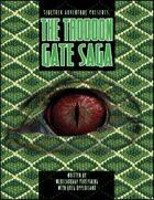 Sidetrek Adventure Weekly Presents: The Trodoon Gate Saga