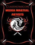 Classnomicon 1: Wuxia Martial Artists (PFRPG)