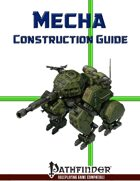Mecha Construction Guide (PFRPG)