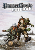 Panzerfäuste Futbowel